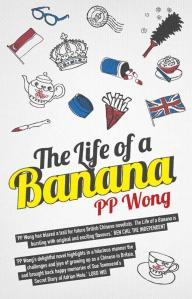 Life of a Banana, The - PP Wong