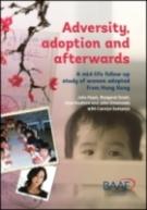 Adversity, adoption and afterwards