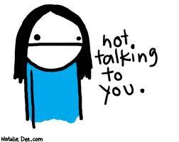 nottalkingtoyou